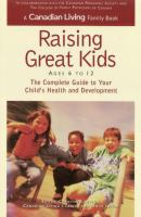 Raising Great Kids Ages 6 to 12