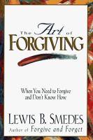 The Art of Forgiving