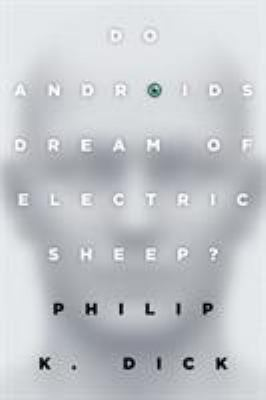 Cover image for Do Androids Dream of Electric Sheep?