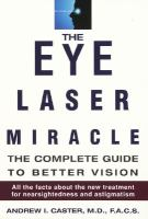 The Eye Laser Miracle