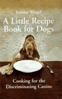 A Little Recipe Book for Dogs