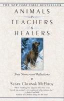 Animals as Teachers & Healers
