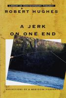 A Jerk on One End