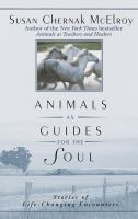 Animals as Guides for the Soul