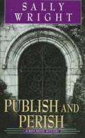 Publish and Perish