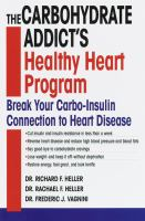 The Carbohydrate Addict's Healthy Heart Program