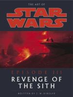 The Art of Star Wars, Episode III, Revenge of the Sith