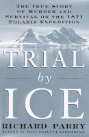 Trial by Ice