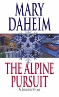 The Alpine Pursuit: An Emma Lord Mystery