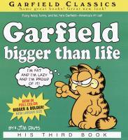 Garfield Bigger Than Life