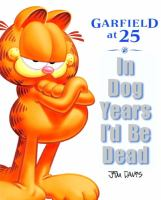 In Dog Years I'd Be Dead