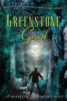 The Greenstone Grail