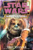 Star Wars, A Forest Apart