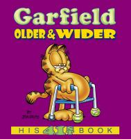 Garfield, Older & Wider