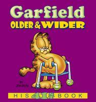 Garfield, Older & Wider