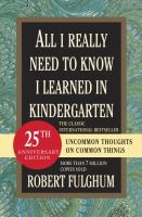 All I Really Need to Know I Learned in Kindergarten