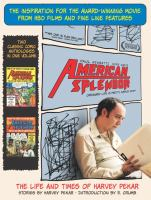 From Off the Streets of Cleveland Comes-- American Splendor, the Life and Times of Harvey Pekar