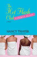 The Hot Flash Club Strikes Again
