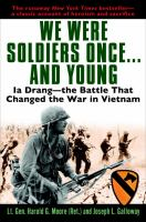 We Were Soldiers Once--and Young