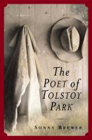 The Poet of Tolstoy Park