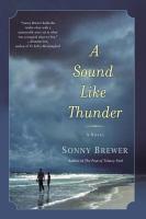 A Sound Like Thunder