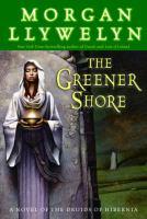 The Greener Shore