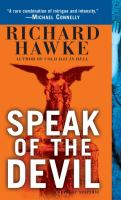 Speak Of The Devil : A Novel Of Suspense