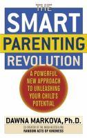 The SMART Parenting Revolution