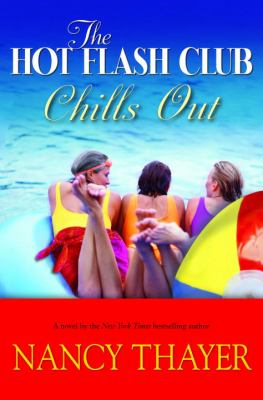 The Hot Flash Club chills out  a novel