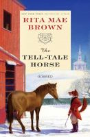 The Tell-tale Horse