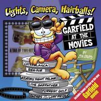 Lights, Camera, Hairballs!