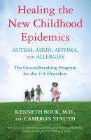 Healing the New Childhood Epidemics
