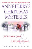 Anne Perry's Christmas mysteries : two holiday novels