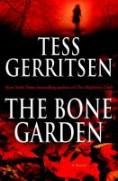 The bone garden : a novel