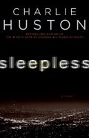 Sleepless : a novel