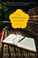 The Wednesday Sisters, by Meg Waite Clayton