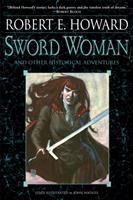 Sword Woman and Other Historical Adventures