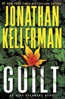 Guilt : an Alex Delaware novel