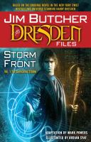 Jim Butcher's the Dresden files. Storm front. Volume one, The gathering storm