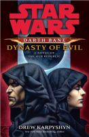Darth Bane, Dynasty of Evil