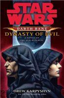 Darth Bane, Dynasty of Evil