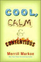Cool, Calm & Contentious