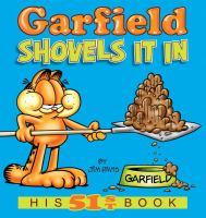 Garfield Shovels It in