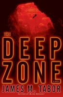 The Deep Zone