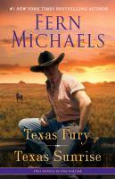 Texas Fury ; Texas Sunrise