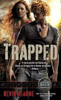 TRAPPED : THE IRON DRUID CHRONICLES