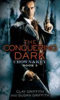 The Conquering Dark