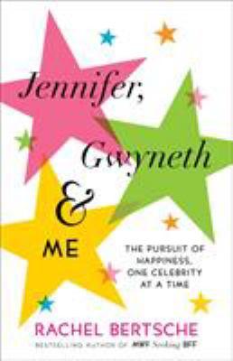 Cover image for Jennifer, Gwyneth & Me