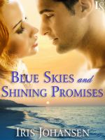 Blue Skies and Shining Promises