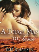 A Tough Man to Tame